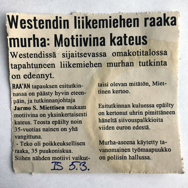 """kuva fiktiivisestö Ilta-Sanomien artikkelista 5.3 """"Westendin liikemiehen raaka murha: Motiivina kateus"""""""